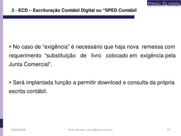 """2 - ECD – Escrituração Contábil Digital ou """"SPED Contábil"""