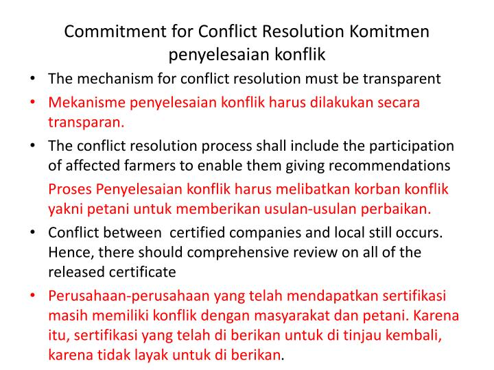 Commitment for Conflict Resolution Komitmen penyelesaian konflik