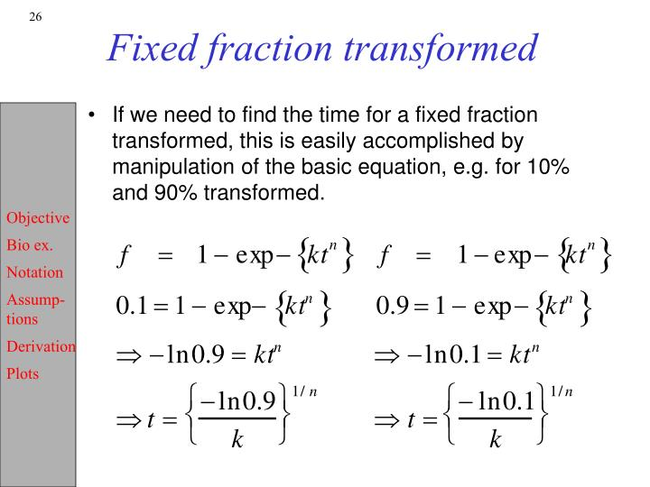 Fixed fraction transformed
