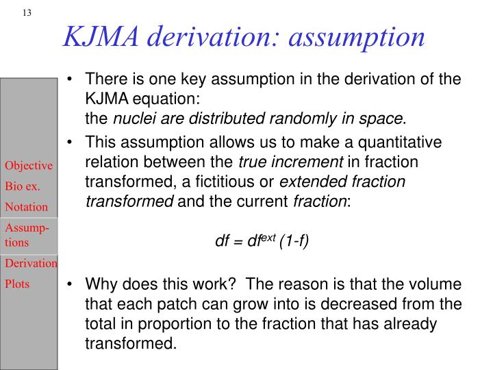 KJMA derivation: assumption