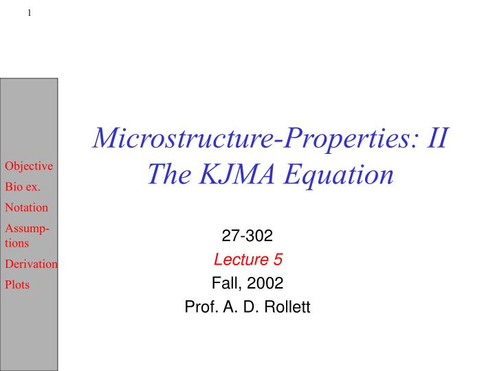 Microstructure properties ii the kjma equation