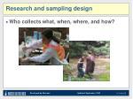 research and sampling design