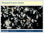 research horror stories2