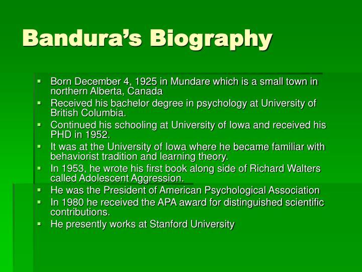 Bandura's Biography