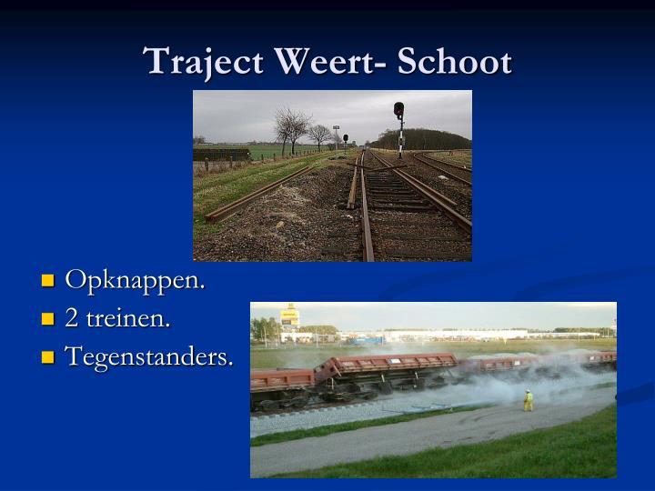 Traject Weert- Schoot