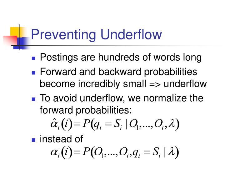 Preventing Underflow