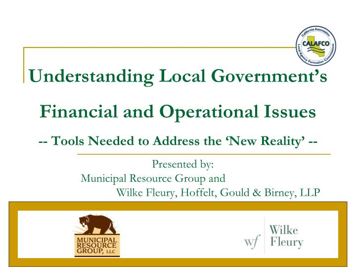 Understanding Local Government's Financial and Operational Issues