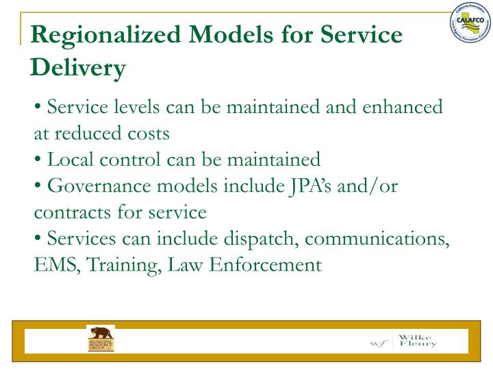 Regionalized Models for Service Delivery