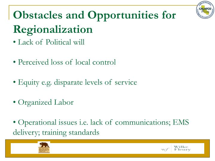 Obstacles and Opportunities for Regionalization