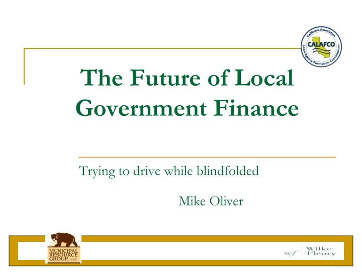 The Future of Local Government Finance