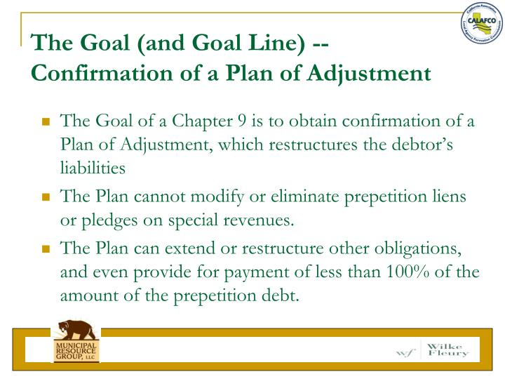 The Goal (and Goal Line) -- Confirmation of a Plan of Adjustment