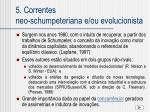 5 correntes neo schumpeteriana e ou evolucionista