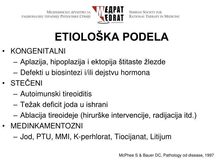ETIOLOŠKA PODELA