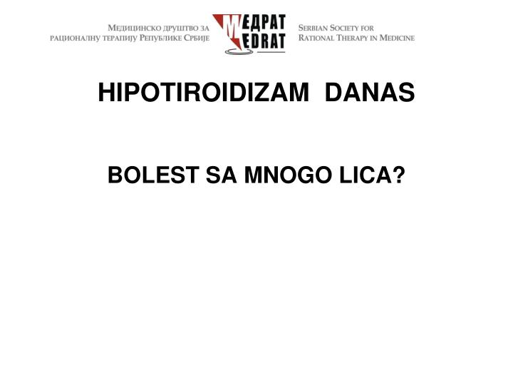 HIPOTIROIDIZAM  DANAS