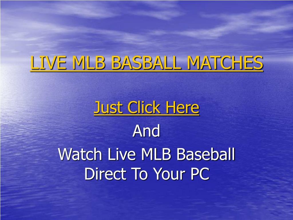 LIVE MLB BASBALL MATCHES
