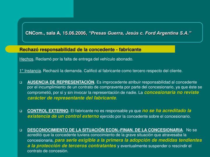 CNCom., sala A, 15.06.2006,