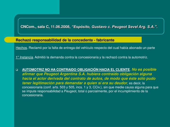 CNCom., sala C, 11.06.2008,