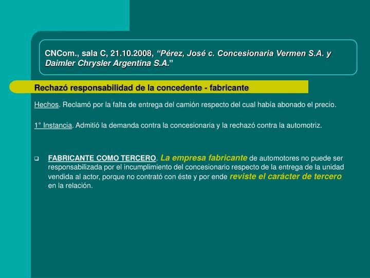 CNCom., sala C, 21.10.2008,