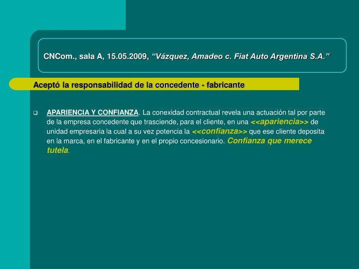 CNCom., sala A, 15.05.2009,