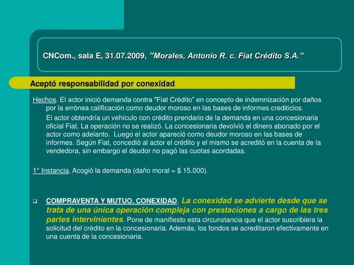 CNCom., sala E, 31.07.2009,