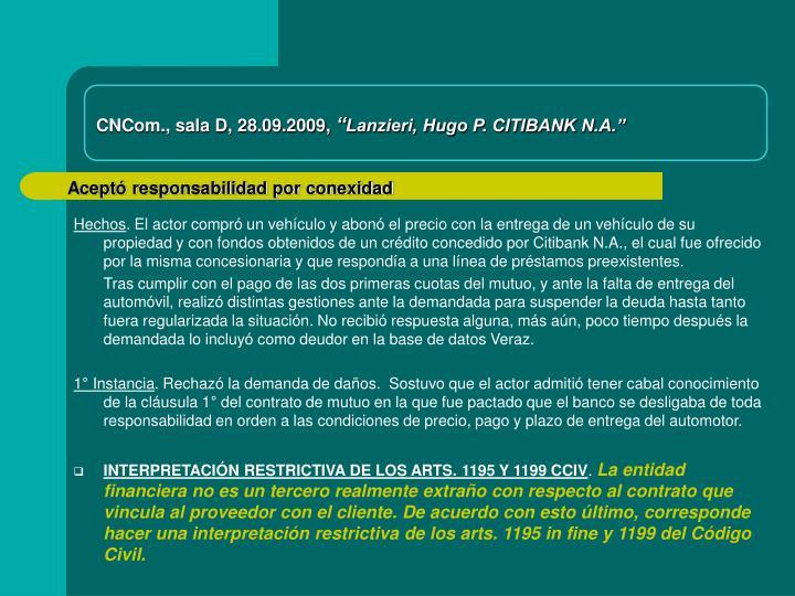 CNCom., sala D, 28.09.2009,