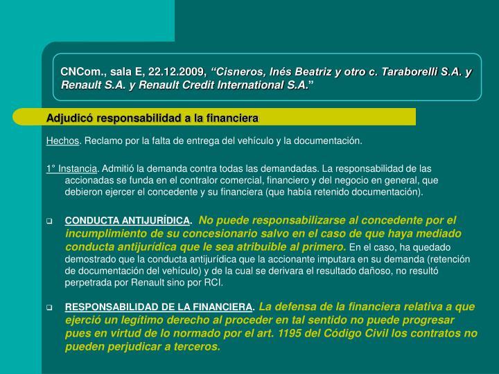 CNCom., sala E, 22.12.2009,