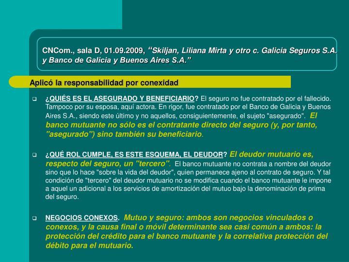 CNCom., sala D, 01.09.2009,