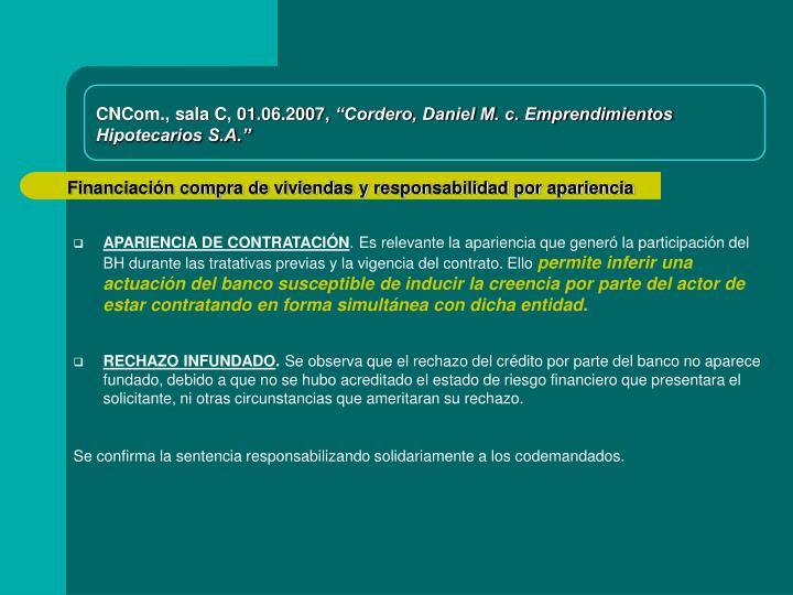 CNCom., sala C, 01.06.2007,