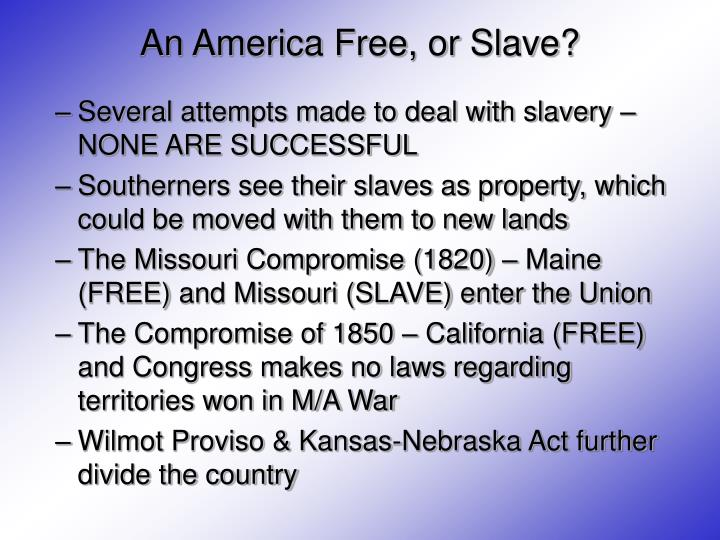 An America Free, or Slave?