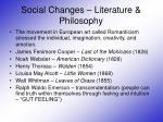 social changes literature philosophy