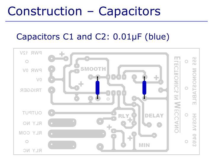 Construction – Capacitors