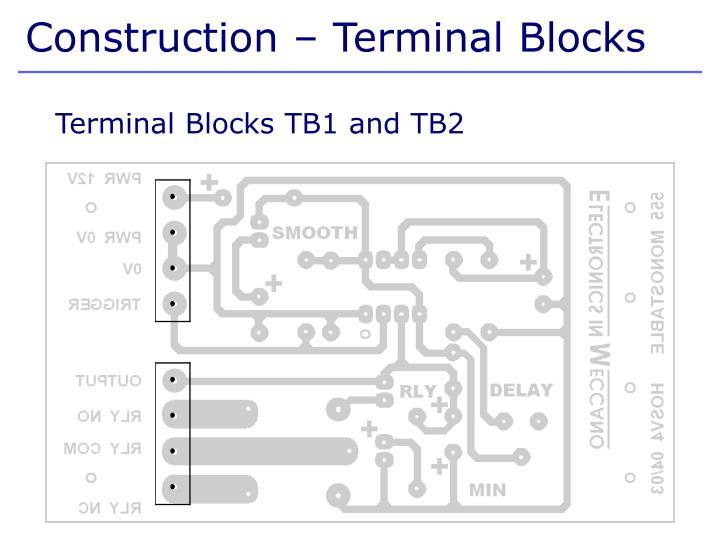Construction – Terminal Blocks