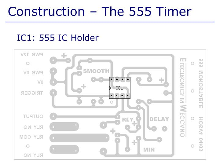 Construction – The 555 Timer