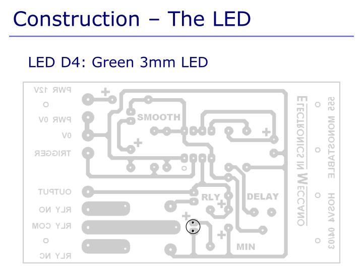 Construction – The LED