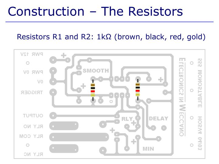 Construction – The Resistors