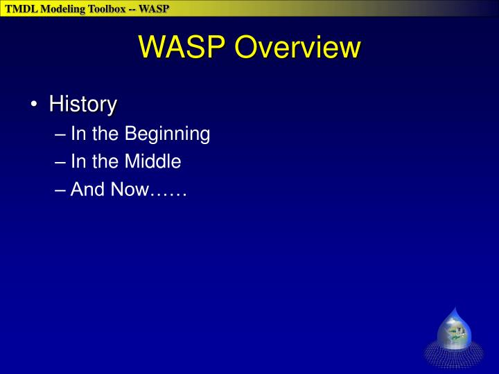 WASP Overview