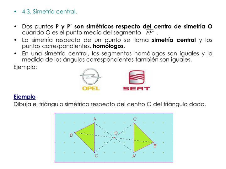 4.3. Simetría central.