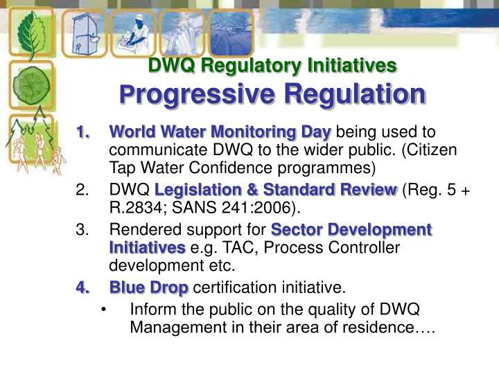 DWQ Regulatory Initiatives