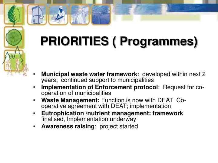 PRIORITIES ( Programmes)