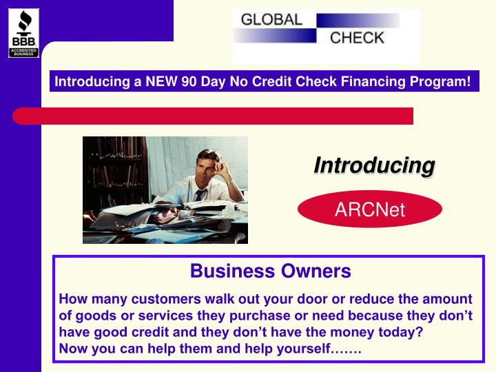 Introducing a NEW 90 Day No Credit Check Financing Program!