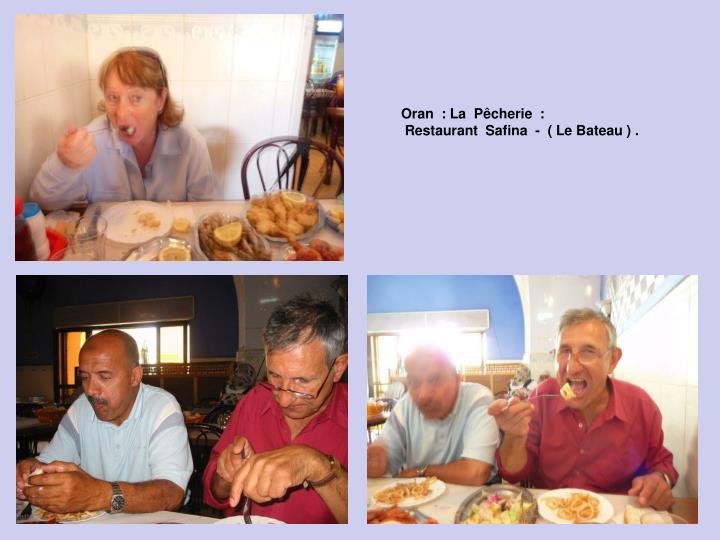 Oran  : La  Pêcherie  :