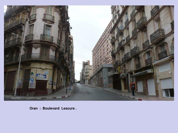 Oran  :  Boulevard  Lescure .