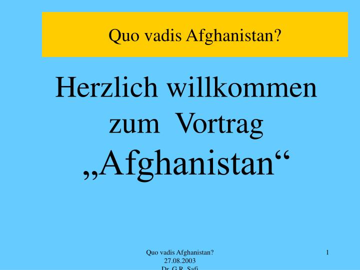 Quo vadis Afghanistan?