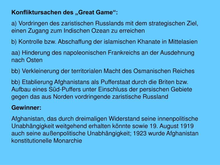 """Konfliktursachen des """"Great Game"""":"""