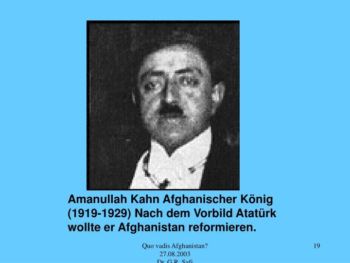 Amanullah Kahn Afghanischer König