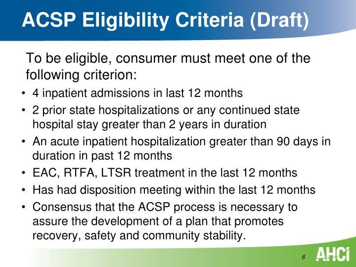 ACSP Eligibility Criteria (Draft)