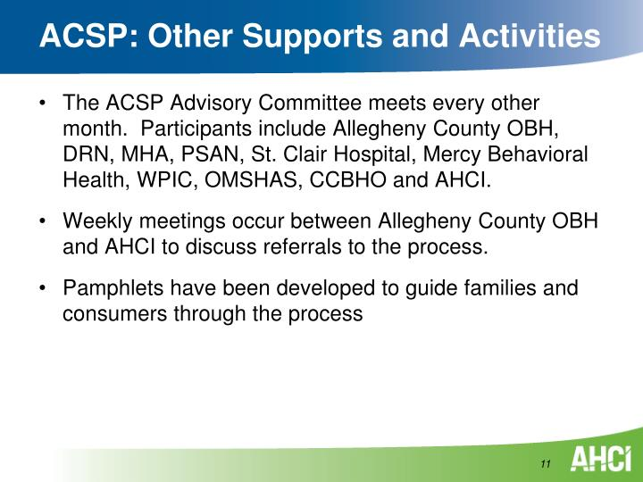 ACSP: Other Supports and Activities