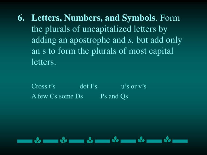 Letters, Numbers, and Symbols