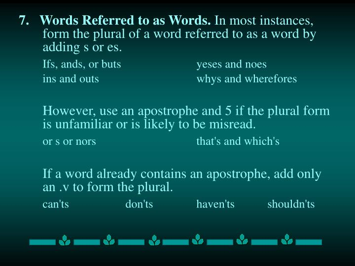 7.   Words Referred to as Words.