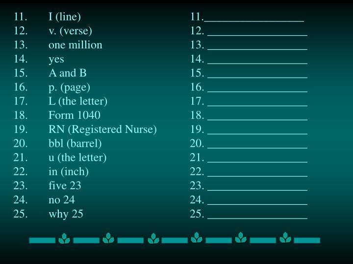 11.I (line) 11._________________